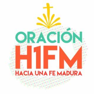 ORACION H1FM - Hacia Una Fe Madura