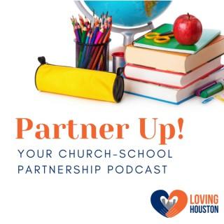 Partner Up! Your Church-School Partnership Podcast