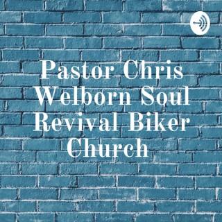 Pastor Chris Welborn Soul Revival Biker Church