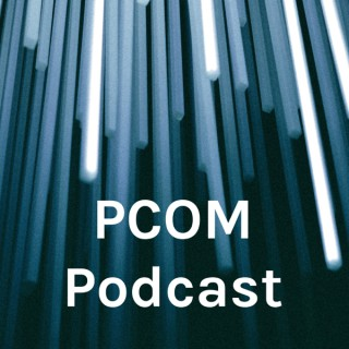 PCOM Podcast