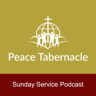 Peace Tabernacle Sunday Services