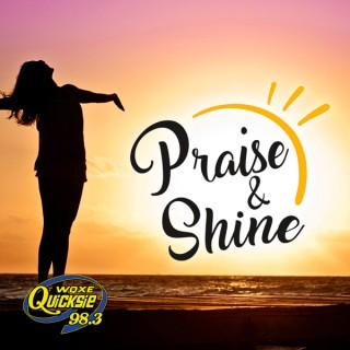Praise & Shine – Quicksie 98.3
