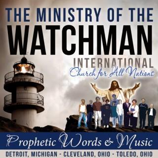 Ministry of the Watchman Intl. - PROPHECIES