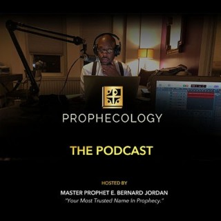Prophecology: The Podcast