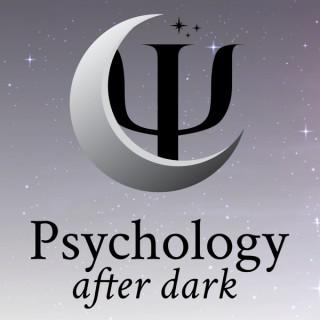 Psychology After Dark