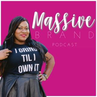 Massive Brand Podcast