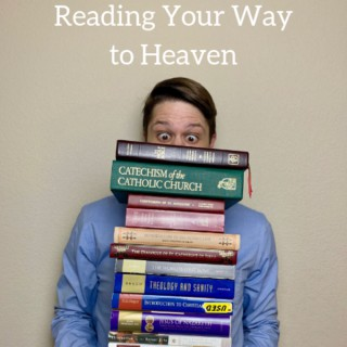 Reading Your Way to Heaven