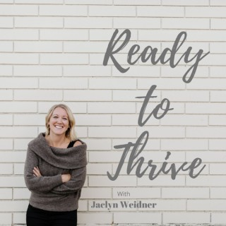 Ready to Thrive