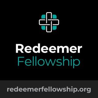 Redeemer Fellowship Sermons