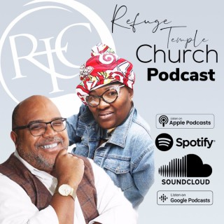 Refuge Temple Church Podcast