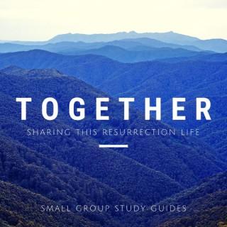 Resurrection Life: Together