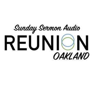 Reunion Oakland