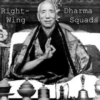 Right-Wing Dharma Squads