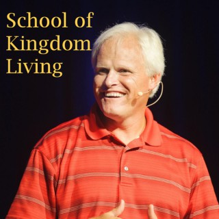 School of Kingdom Living – Podcasts