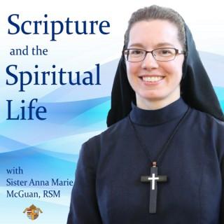 Scripture and the Spiritual Life