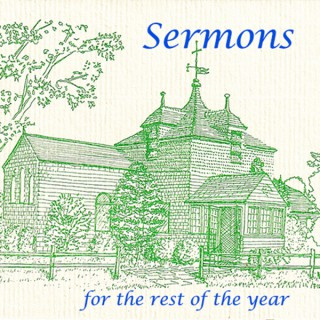 Sermons for the Rest of the Year