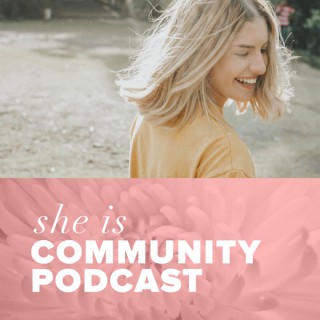 She Is Community