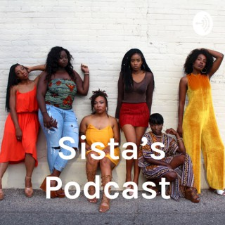 Sista's Podcast
