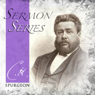 Spurgeon Sermon Series