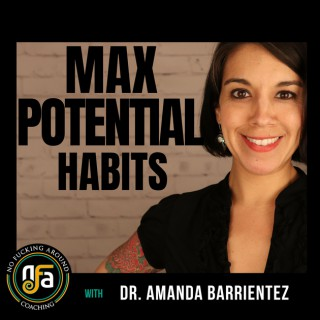 Max Potential Habits