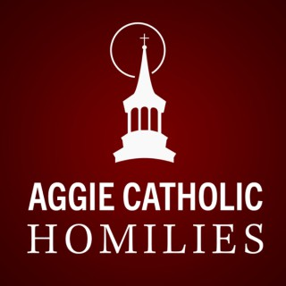 St. Mary's Aggie Catholic Homilies