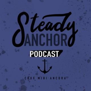 Steady Anchor Podcast