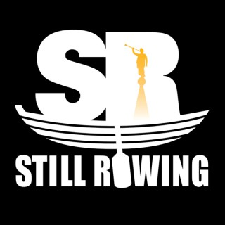 Still Rowing Podcast