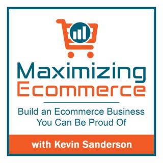 Maximizing Ecommerce