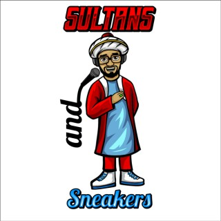 Sultans and Sneakers