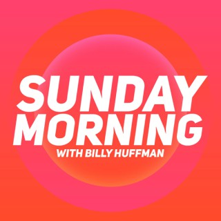 Sunday Morning with Billy Huffman