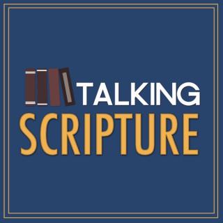 Talking Scripture