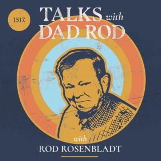 Talks with Dad Rod