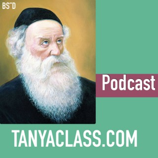 Tanya classes – Rabbi Krasnianski: The Holy Epistle (Iggeret HaKodesh) ch. 21 - 32