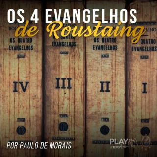 TEMS | Os 4 Evangelhos de Roustaing