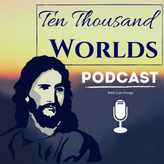 Ten Thousand Worlds