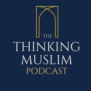 The Thinking Muslim
