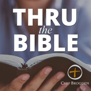 Thru the Bible with Chip Brogden