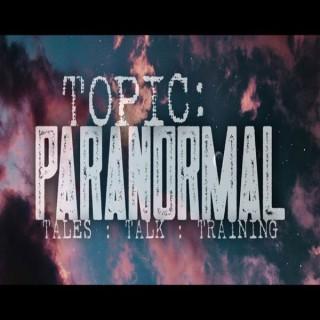 Topic: Paranormal – AstroNet Radio