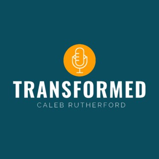 The Transformed Podcast