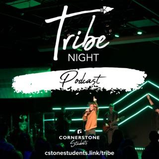 Tribe Night @ Cornerstone Church