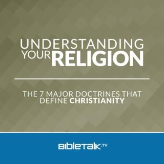 Understanding Your Religion