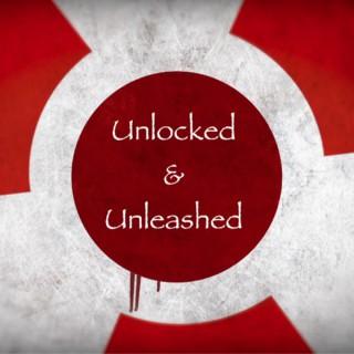 Unlocked & Unleashed Podcast