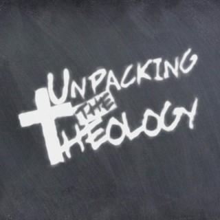 Unpacking the Theology