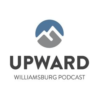 Upward Williamsburg Podcast