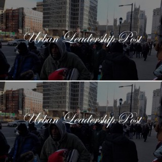 Urban Leadership Post Podcast
