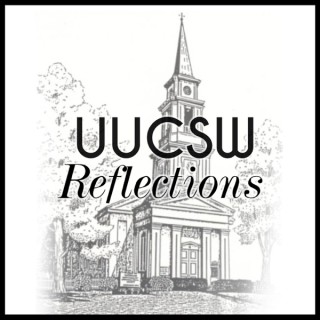 UUCSW Reflections