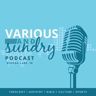 Various and Sundry Podcast