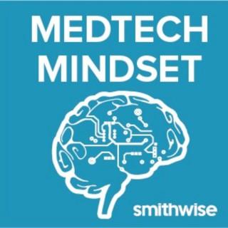 MedTech Mindset
