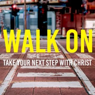 Walk On with Brent Faulkner