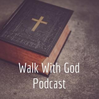 Walk With God Podcast